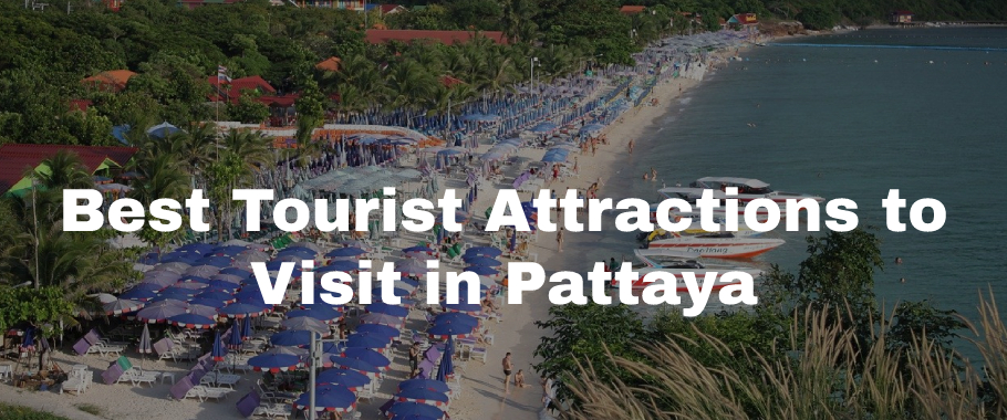 Tourist Attractions in Pattaya